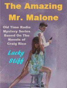 The Amazing Mr. Malone