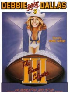 Debbie Does Dallas III: [The Final Chapter]