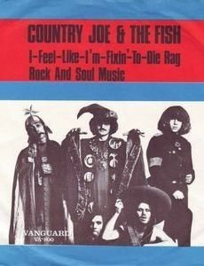The 'Fish' Cheer / I-Feel-Like-I'm-Fixin'-To-Die Rag