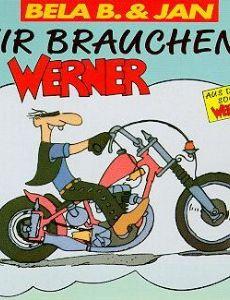 Wir brauchen... Werner