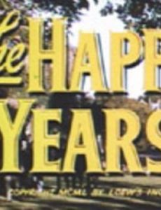 the happy years 1950 cast and crew trivia quotes