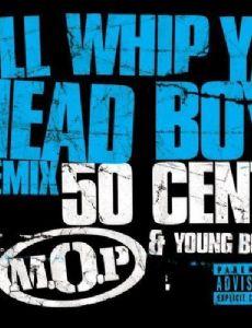 I'll Whip Ya Head Boy