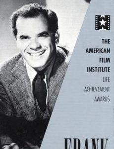 AFI Life Achievement Award: A Tribute to Frank Capra