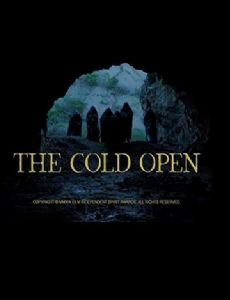 The Cold Open