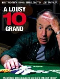 A Lousy 10 Grand