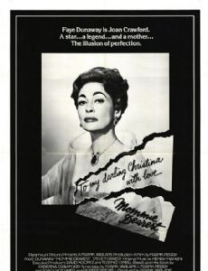 mommie dearest 1981 cast and crew trivia quotes