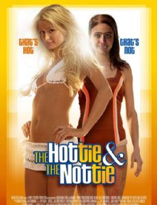 The Hottie & the Nottie