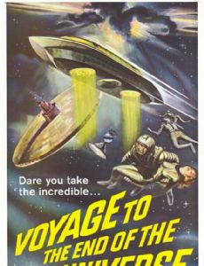 Voyage to the End of the Universe