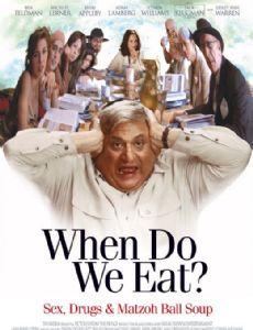When Do We Eat? (2006 film)