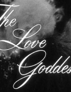 The Love Goddesses