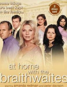 At Home with the Braithwaites