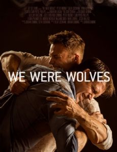 We Were Wolves