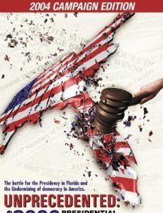 Unprecedented: The 2000 Presidential Election