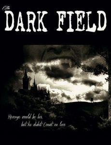 The Dark Field
