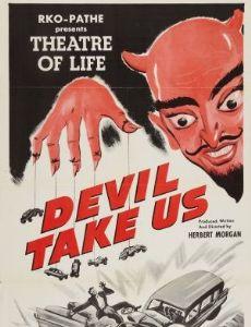 Devil Take Us