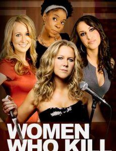 Women Who Kill