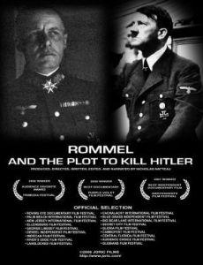 Rommel and the Plot to Kill Hitler