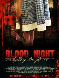 Blood Night: The Legend of Mary Hatchet