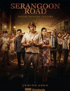 Serangoon Road (TV Serie