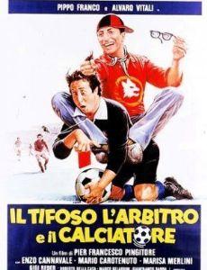 Il tifoso, l'arbitro e il calciatore