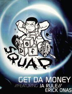Get Da Money