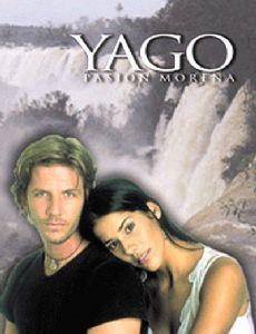 Yago, Pure Passion