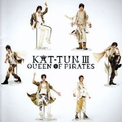 KAT-TUN III: Queen of Pirates