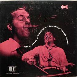 The Flip Phillips Buddy Rich Trio
