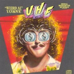 UHF Original Motion Picture Soundtrack And Other Stuff