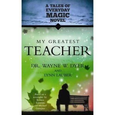 My Greatest Teacher