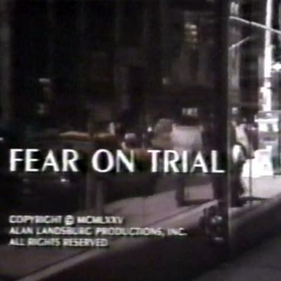 Fear on Trial