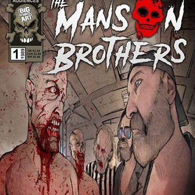 The Manson Brothers Midnight Zombie Massacre