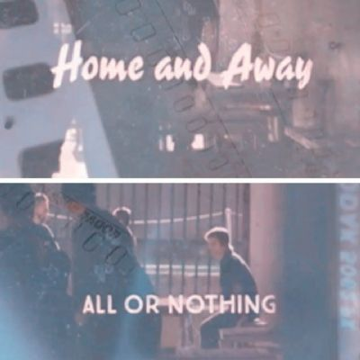 Home and Away: All or Nothing