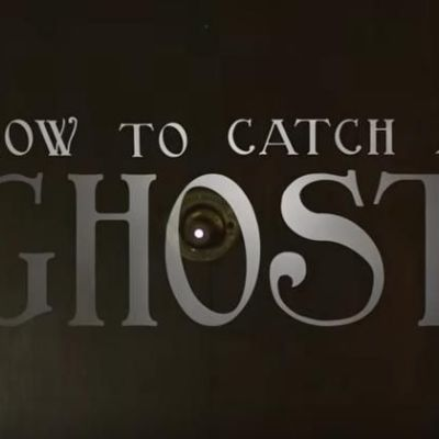 How to Catch a Ghost