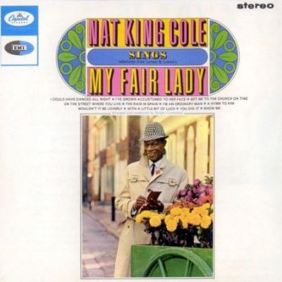 Nat King Cole Sings My Fair Lady