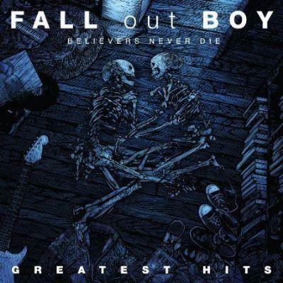 Believers Never Die - Greatest Hits
