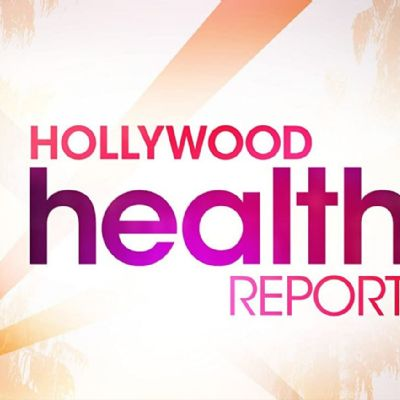 Hollywood Health Report