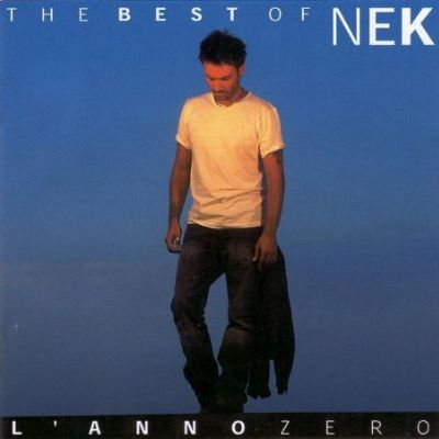 The Best Of Nek: L'Anno Zero