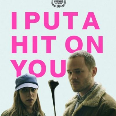 I Put a Hit on You