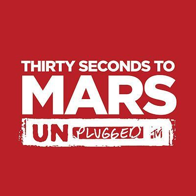 MTV Unplugged: 30 Seconds to Mars