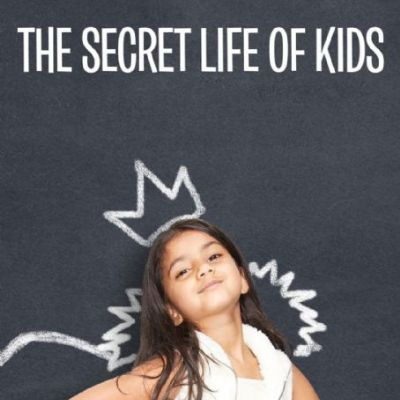 The Secret Life of Kids