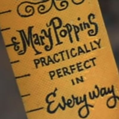 Mary Poppins Practically Perfect in Every Way: The Magic Behind the Masterpiece