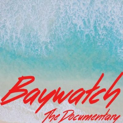 Baywatch the documentary
