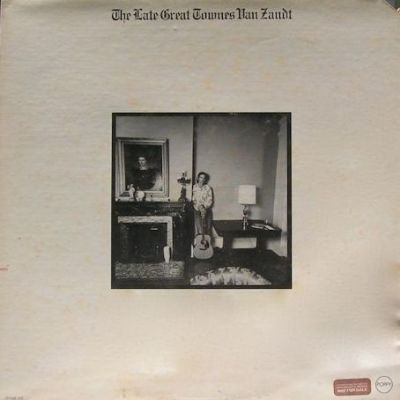 The Late Great Townes Van Zandt
