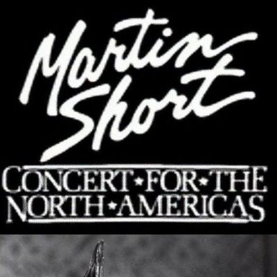 Martin Short: Concert for the North Americas