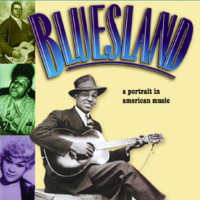 Bluesland: A Portrait in American Music