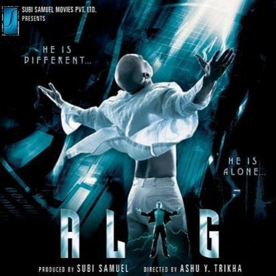 Alag: He Is Different.... He Is Alone...