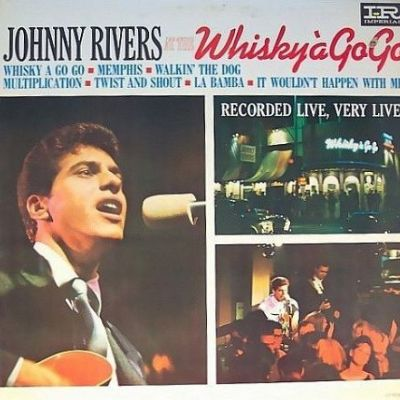 Johnny Rivers At The Whisky À Go-Go